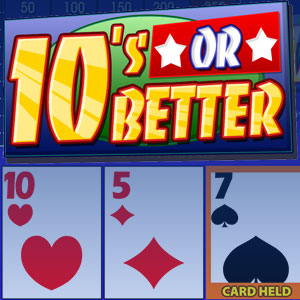 Видеопокер Tens or Better Video Poker
