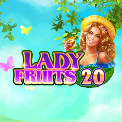 Слот Lady Fruits 20